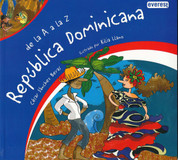 De la A a la Z República Dominicana - Dominican Republic from A to Z