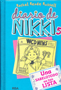 Diario de Nikki # 5 - Dork Diaries 5: Tales from a Not so Smart Know-It All