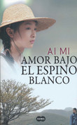Amor bajo el espino blanco - Under the Hawthorn Tree