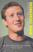 El joven multimillonario - The Boy Billionaire: Mark Zuckerberg In His Own Words