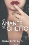 La amante del Ghetto - The Lover From the Ghetto