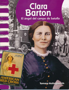 Clara Barton - Clara Barton: Angel of the Battlefield