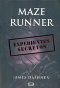 Maze Runner. Expedientes secretos - The Maze Runner Files