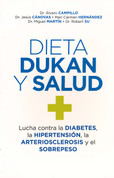 Dieta Dukan y salud - The Dukan Diet and Your Health