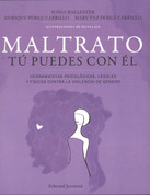 Maltrato. Tú puedes con él - Dealing with Abuse