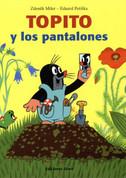 Topito y los pantalones - How Little Mole Got His Trousers