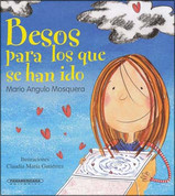 Besos para los que se han ido - Kisses for Those Who Have Moved Away