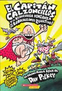 El Capitán Calzoncillos y la asquerosa venganza de los robocalzones radioactivos - Captain Underpants and the Revolting Revenge of the Radioactive Robo-Boxers