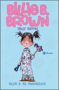 Billy B. es fantástica - Billie B. Brown: The Second-Best Friend/The Midnight Feast