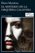El misterio de la orquídea calavera - The Mystery of the Calavera Orchid