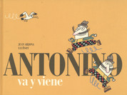 Antonino va y viene - Antonino Comes and Goes