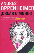 ¡Crear o morir! - Create or Die!