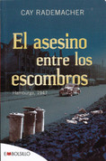 El asesino entre los escombros - The Killer in the Ruins