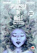 La princesa de hielo. Novela gráfica - The Ice Princess Graphic Novel