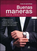 Buenas maneras - A Practical Guide to Good Manners