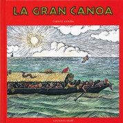 La gran canoa - The Great Canoe