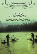 Nieblas monzónicas - Monsoon Mists. Kinross Saga 3