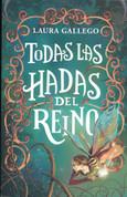 Todas las hadas del reino - All the Fairies of the Kingdom