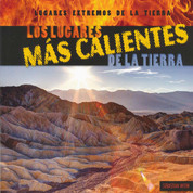 Los lugares más calientes de la tierra - Earth's Hottest Places