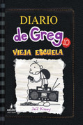 Diario de Greg 10: Vieja escuela - Diary of a Wimpy Kid 10: Old School