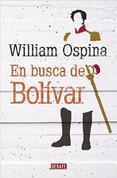 En busca de Bolívar - In Search of Bolivar