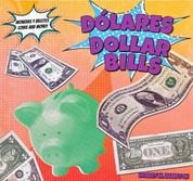 Dólares/Dollar Bills