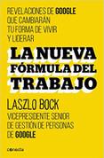 La nueva fórmula del trabajo - Work Rules!
