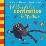 El libro de los contrarios de Wilbur - Wilbur's Book of Opposites