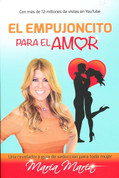 El empujoncito para el amor - A Little Push Toward Love