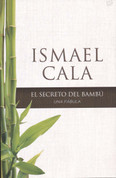 El secreto del bambú - The Secret of Bamboo