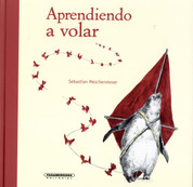 Aprendiendo a volar - Learning to Fly