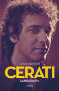 Cerati La biografía - Cerati: The Biography
