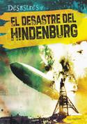 El desastre del Hindenburg - The Hindenburg Disaster