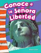 Conoce a la Señora Libertad - Meet Lady Liberty