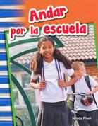Andar por la escuela - Getting Around School