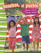 Nosotros, el pueblo: Valores cívicos en Estados Unidos - We the People: Civic Values in America