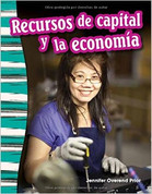 Recursos de capital y la economía - Capital Resources and the Economy
