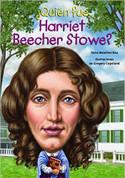 ¿Quién fue Harriet Beecher Stowe? - Who Was Harriet Beecher Stowe?