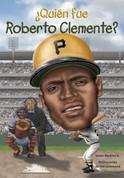 ¿Quién fue Roberto Clemente? - Who Was Roberto Clemente?