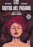 Los gritos del pasado. Novela gráfica - Screams from the Past Graphic Novel