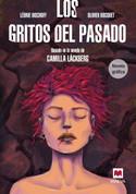 Los gritos del pasado. Novela gráfica - Screams from the Past Graphic Novel