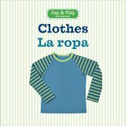 Clothes/La ropa