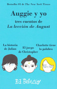 Auggie y yo - Auggie & Me: Three Wonder Stories