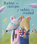 Ratón de campo y ratón de ciudad - The Country Mouse and the City Mouse