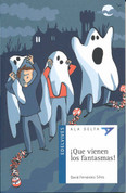 ¡Que vienen los fantasmas! - The Ghosts Are Coming!
