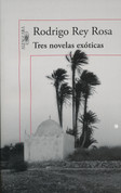 Tres novelas exóticas - Three Exotic Novels