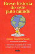 Breve historia de este puto mundo - A Brief History of this Damn World