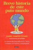 Breve historia de este puto mundo - A Brief History of this Damn World