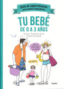 Tu bebé de 0 a 3 años - Your Baby's First Three Years
