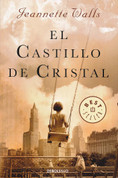 El castillo de cristal - The Glass Castle: A Memoir